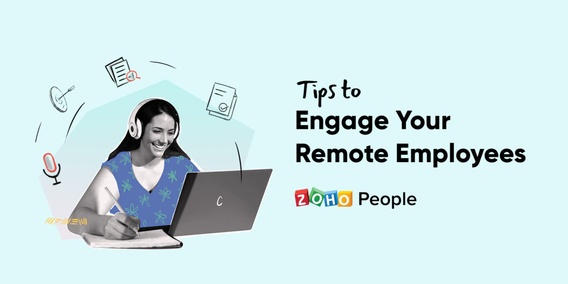 Tips to engage your remote employees