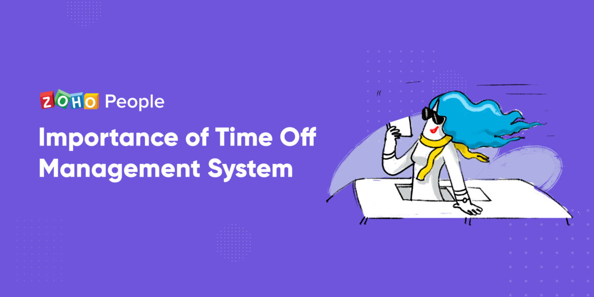 Importance of time off management system