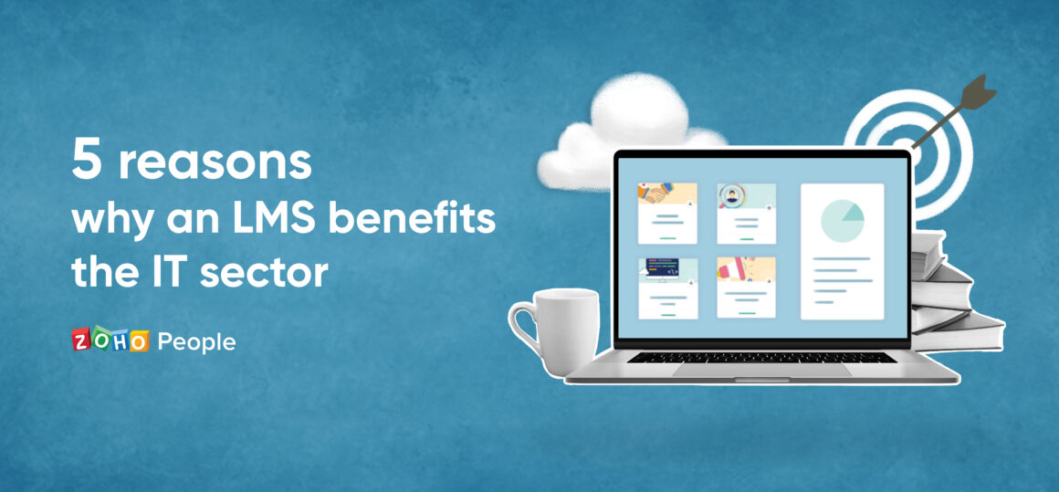 5 reasons why an LMS benefits the IT sector