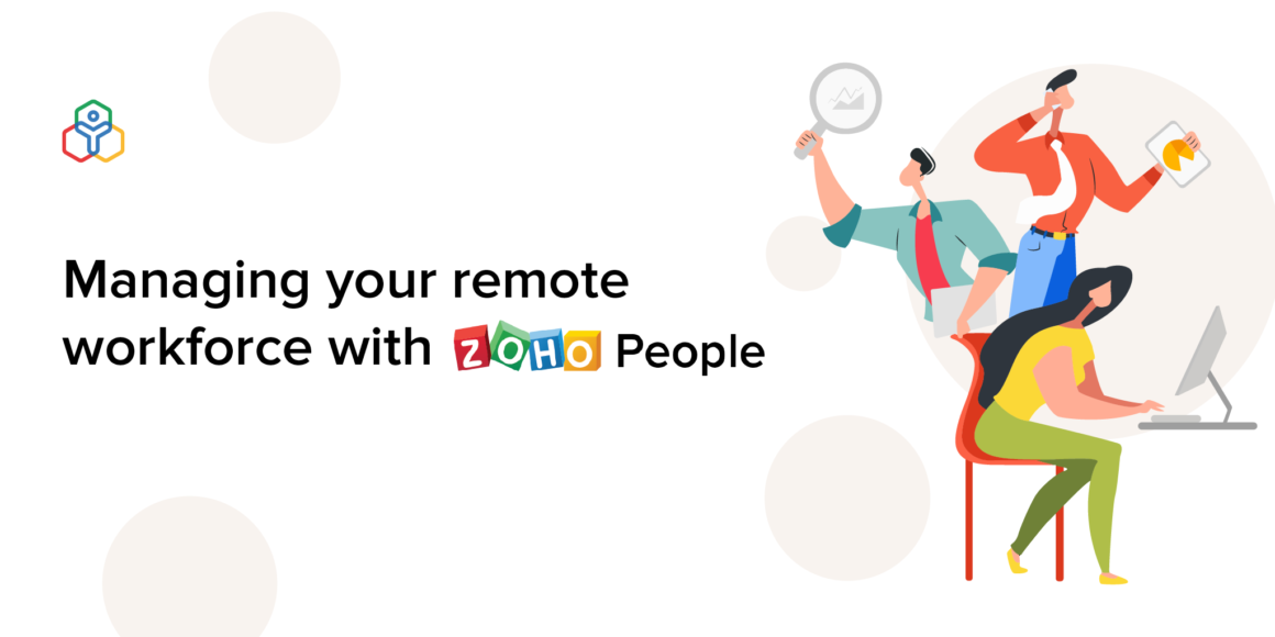 Managing your remote workforce with Zoho People