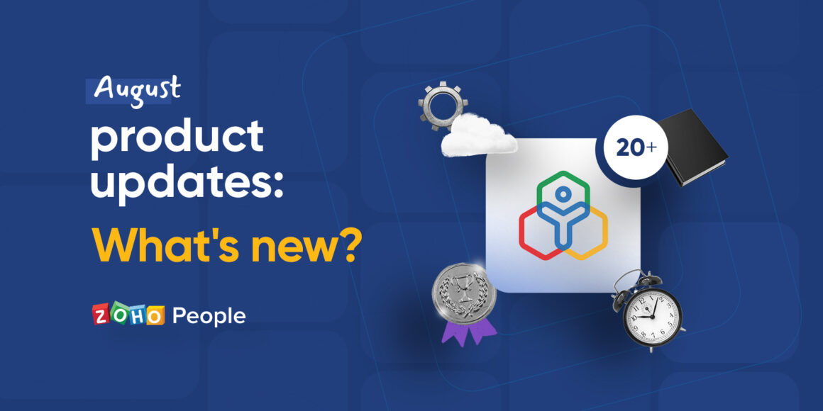 August product updates in Zoho People