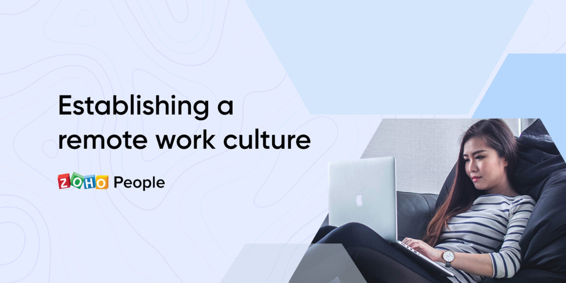 Tips to build a healthy remote work culture