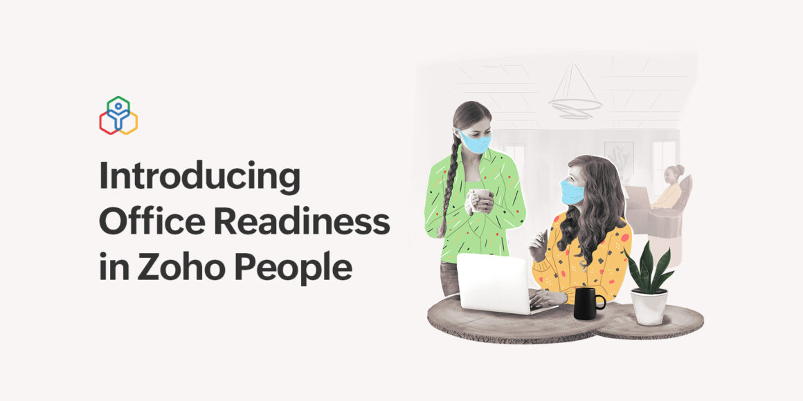 Ensure a safe return to workplace with Office Readiness in Zoho People