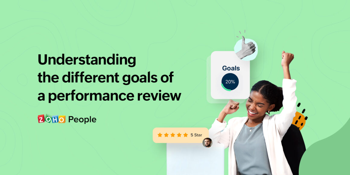 Goals of performance review