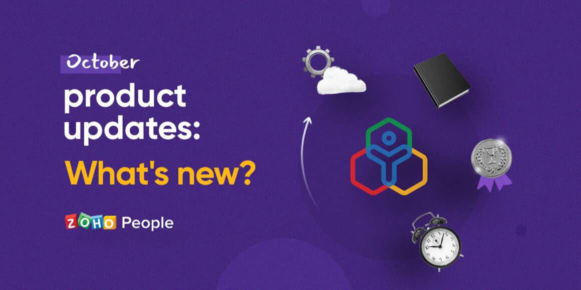 Product features update in Zoho People - October