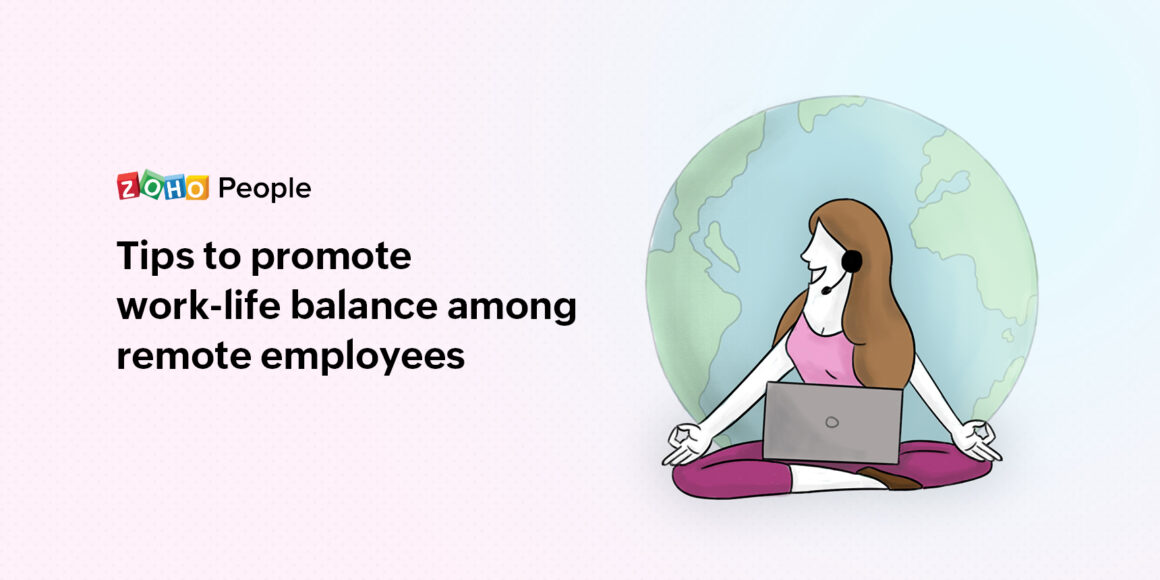Promoting work-life balance among remote employees