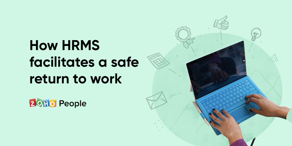Safe return to work with HRMS