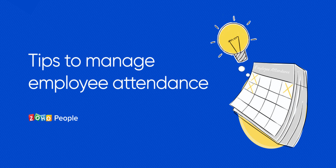 Tips to manage employee attendance
