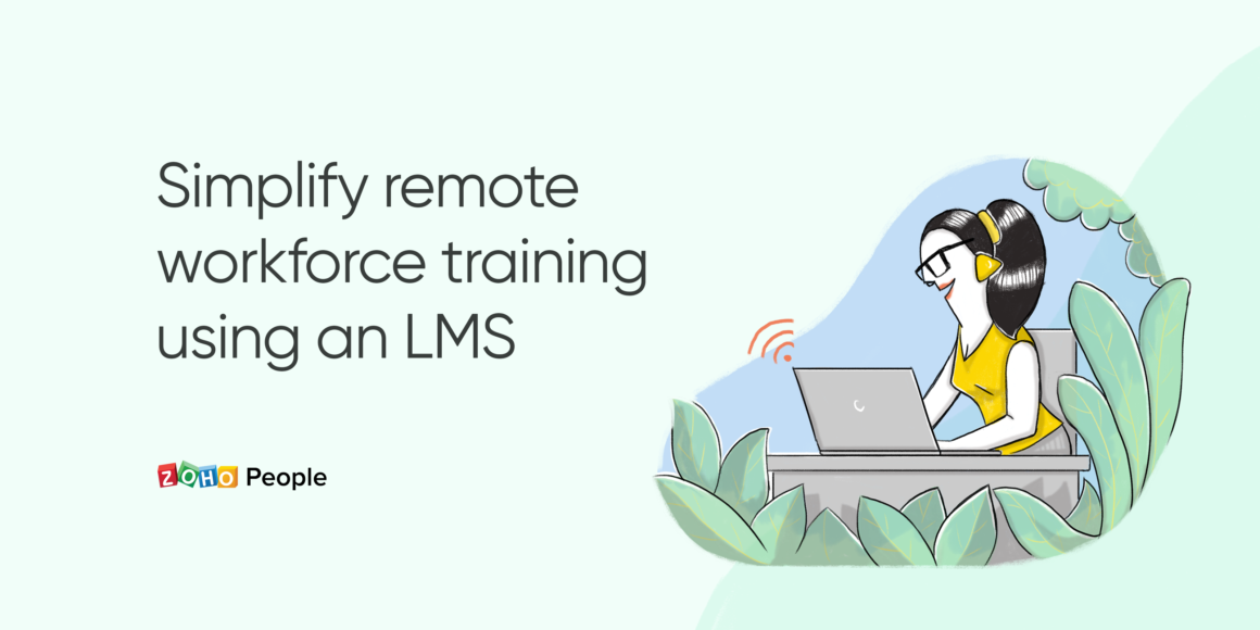 How a Learning Management System eases remote workforce training