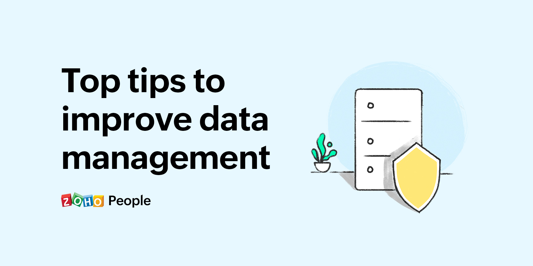 Top tips to improve data management - Data privacy