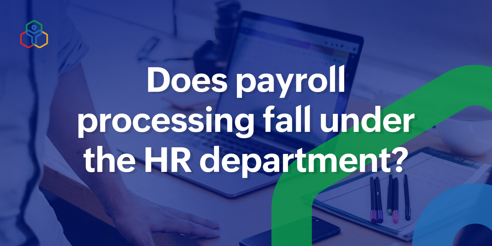 Is Payroll part of HR?