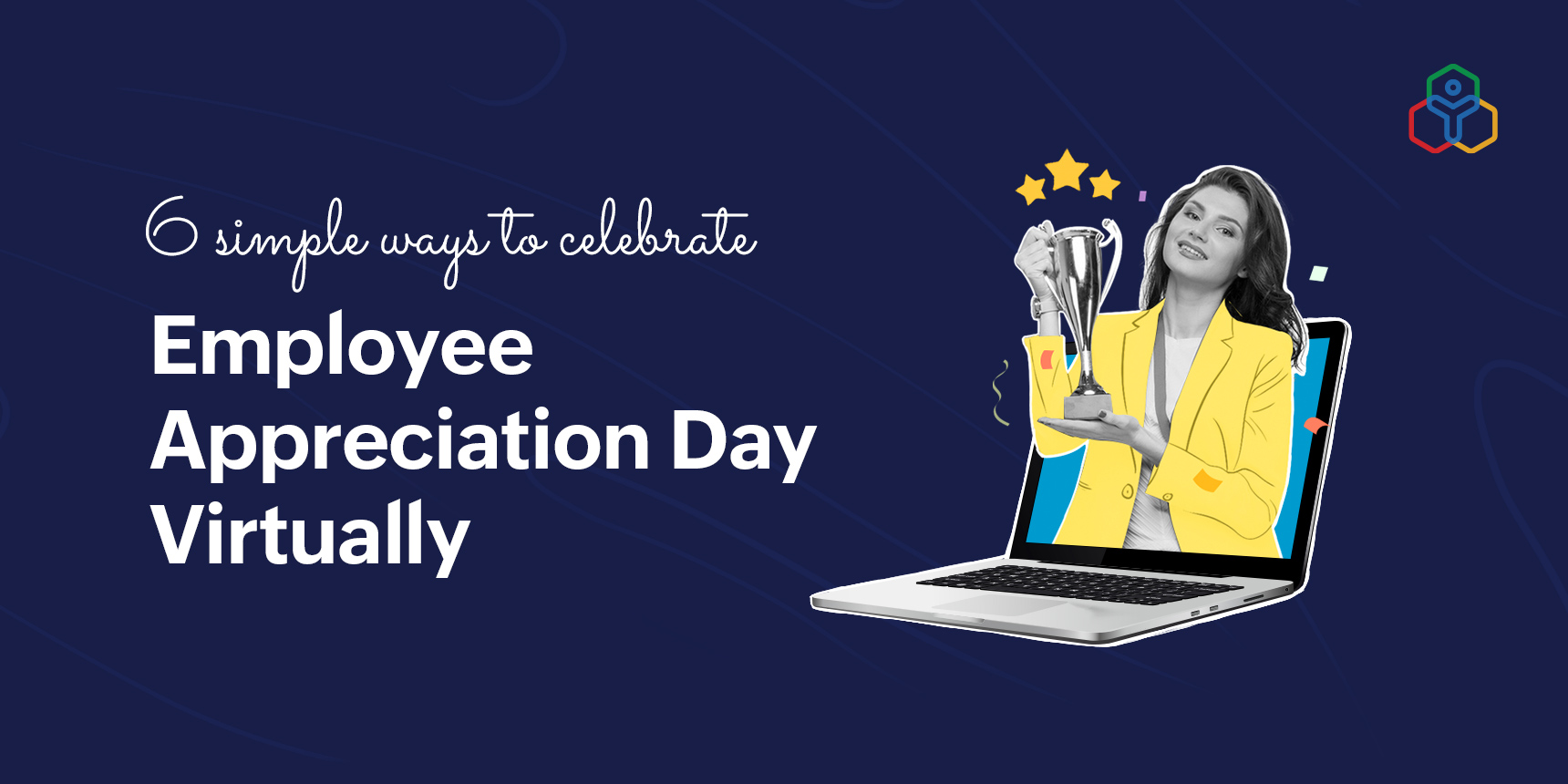 6 ways to celebrate Employee Appreciation Day virtually