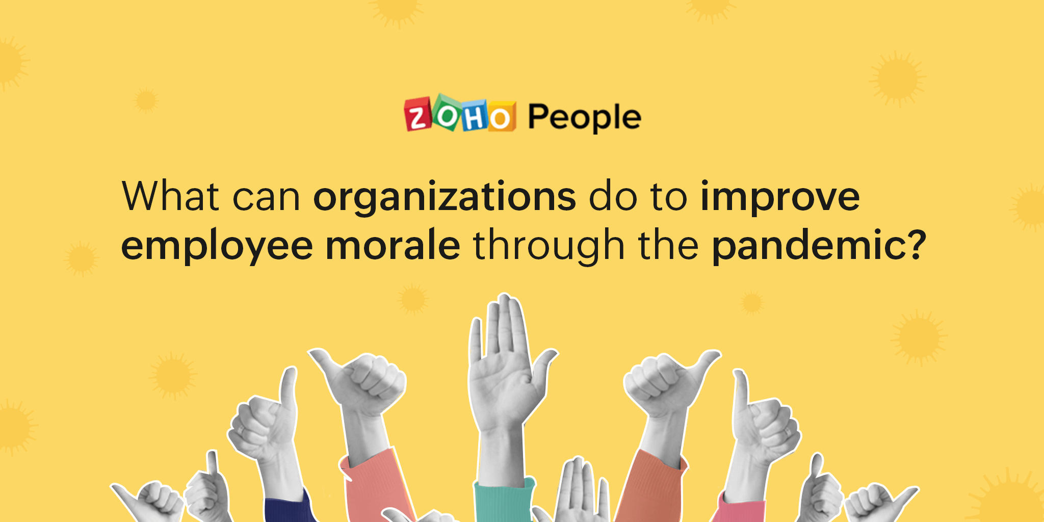 Improving employee Morale through the pandemic