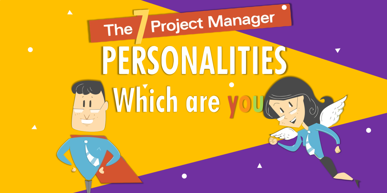 7 Project Manager Personalities