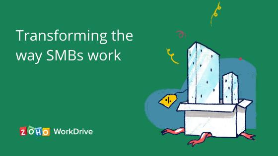 SMBs and Zoho WorkDrive