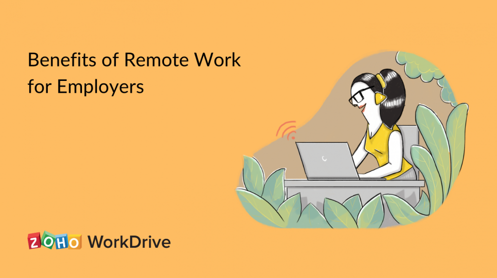 Benefits of Remote work for employers