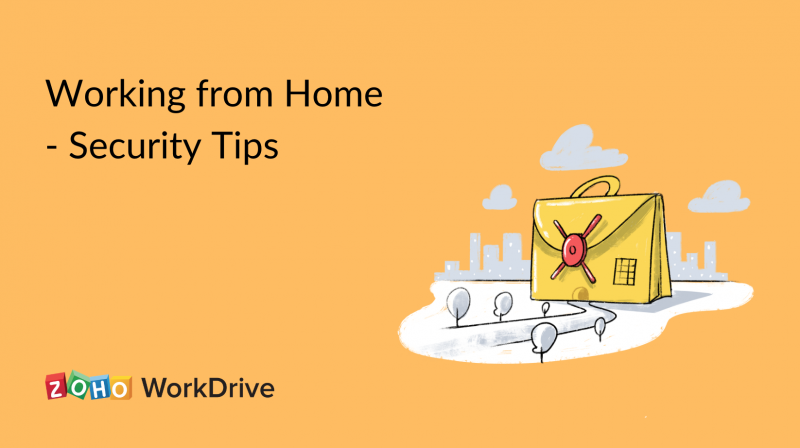 ESSENTIAL SECURITY TIPS FOR WORKING FROM HOME