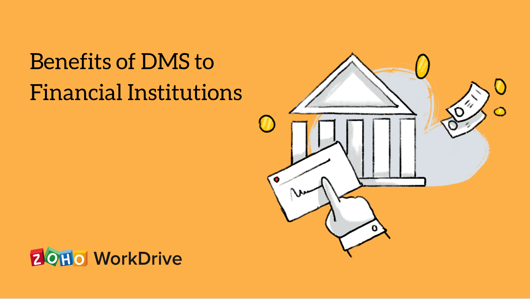 Benefits of DMS to Financial Institutions